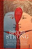 Bipolar Strong, Anne Gardner, 1436340454