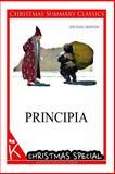 Principia [Christmas Summary Classics], Sir Newton, 1494760452