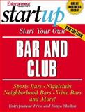 Start Your Own Bar and Club, Sonya Shelton and Entrepreneur Press Staff, 1599180456