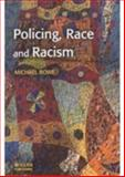 Policing, Race and Racism, Rowe, Michael, 184392045X