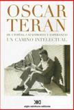 De Utopias, Catastrofes y Esperanzas, Oscar Teran and Óscar Terán, 9871220456