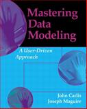 Mastering Data Modeling : A User-Driven Approach, Carlis, John and Maguire, Joseph, 020170045X