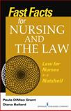Fast Facts about Nursing and the Law, Paula DiMeo Grant and Diana C. Ballard, 0826110452