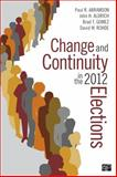 Change and Continuity in the 2012 Elections, Paul R. Abramson and John H. Aldrich, 1452240450