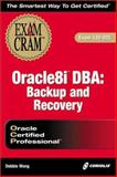 Oracle8i DBA Backup and Recovery, Wong, Debbie, 1588800458