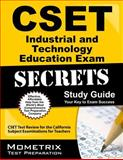 CSET Industrial and Technology Education Exam Secrets Study Guide : CSET Test Review for the California Subject Examinations for Teachers, CSET Exam Secrets Test Prep Team, 1627330453