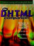 The DHTML Companion, Mudry, Robert, 0137960468