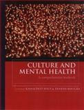 Culture and Mental Health : A Comprehensive Textbook, Bhui, Kamaldeep and Bhugra, Dinesh, 0340810467