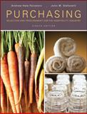 Purchasing : Selection and Procurement for the Hospitality Industry, Feinstein, Andrew H. and Stefanelli, John M., 0470290463
