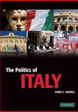 The Politics of Italy, Newell, James L., 0521600464