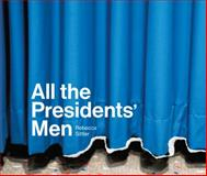 All the Presidents' Men,, 0615990460