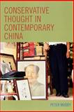 Conservative Thought in Contemporary China, Moody, Peter, 0739120468