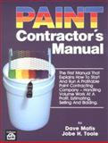 Paint Contractor's Manual, Dave Matis and Jobe H. Toole, 0910460469
