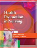 Health Promotion in Nursing, Huerta, Carolina G. and Maville, Janice A., 1111640467