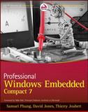Professional Windows Embedded Compact 7, Thierry Joubert and David Jones, 1118050460
