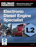ASE Test Preparation Manual - Electronic Diesel Engine Diagnosis Specialist (L2), Delmar Cengage Learning Staff, 1133280463