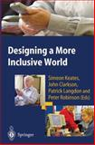Designing a More Inclusive World, , 1447110463