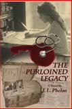 The Purloined Legacy, J. L. Phelan, 1493580469