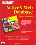 Instant ActiveX Web Database Programming, Gill, Darren, 1861000464