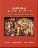 America Transformed : A History of the United States since 1900, Gerstle, Gary and Rosenberg, Emily S., 0155080466
