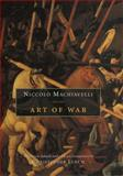 Art of War, Niccolò Machiavelli, 0226500462