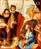 Giambattista Tiepolo : His Life and Art, Levey, Michael, 0300060467