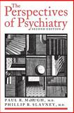 The Perspectives of Psychiatry, McHugh, Paul R. and Slavney, Phillip R., 0801860466