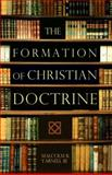 The Formation of Christian Doctrine, Yarnell, Malcolm B., 0805440461