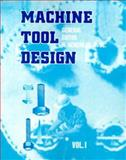 Machine Tool Design : Volume I, Acherkan, N., 0898750466