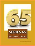 Series 65 Practice Exams, Philip Martin McCaulay, 1499200463