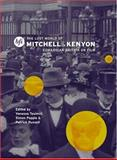 The Lost World of Mitchell and Kenyon : Edwardian Britain on Film, , 1844570460
