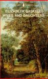 Wives and Daughters, Elizabeth Gaskell, 0140430466