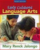 Early Childhood Language Arts, Jalongo, Mary R., 0205490468