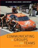 Communicating in Groups and Teams : Sharing Leadership, Lumsden, Gay and Lumsden, Donald, 049557046X