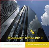 A Guided Tour of Microsoft Office 2010, Hoisington, Corinne, 0538750464