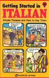 Getting Started in Italian, Passport Books Staff, 0844280461