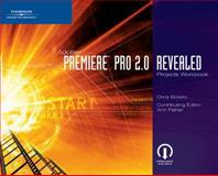 Adobe Premiere Pro 2. 0 Revealed Projects, Fisher, Ann, 1418860468
