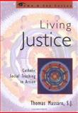 Living Justice, Thomas Massaro, 1580510469