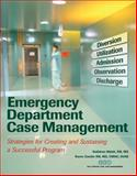 Emergency Department Case Management, Kathleen Walsh and Karen S. Zander, 1601460465