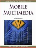Handbook of Research on Mobile Multimedia, Ismail Khalil Ibrahim, 1605660469