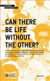 Can There Be Life Without the Other?, Vilar, Emílio Rui, 1847770460
