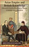 Asian Empire and British Knowledge : China and the Networks of British Imperial Expansion, Hillemann, Ulrike, 023020046X