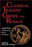 Classical Tragedy Greek and Roman