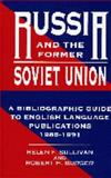 Russia and the Former Soviet Union, Helen F. Sullivan and Robert H. Burger, 156308046X