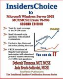 Insiderschoice to McP/McSe Exam 70-296 Windows Server 2003 Certification, Deborah Timmons and Jada Brock-Soldavini, 1590950461