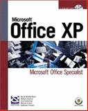 Microsoft Office XP : Microsoft Office Specialist, Pinard, Katherine T. and Bunin, Rachel Biheller, 1592000460