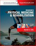 Braddom's Physical Medicine and Rehabilitation, Cifu, David  X., 0323280463