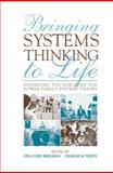 Bringing Systems Thinking to Life : Expanding the Horizons for Bowen Family Systems Theory, , 0415800463