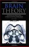 Brain Theory : Biological Basis and Computational Principles, Aertsen, Ad, 0444820469
