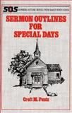 Sermon Outlines for Special Days, Pentz, Croft M., 0801070465